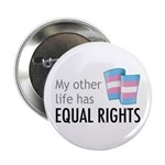 """My Other Life Trans 2.25"""" Button (10 pack)"""