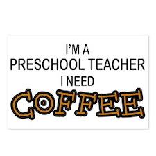 Preschool Need Coffee Postcards (Package of 8)