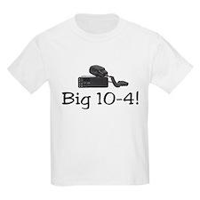 Big 10-4 T-Shirt