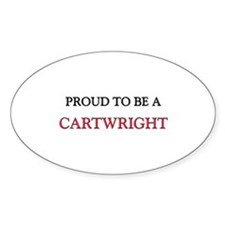 Proud to be a Cartwright Oval Decal