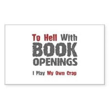 Chess - To Hell With Book Openings Decal