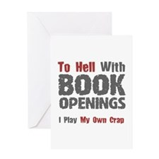 Chess - To Hell With Book Openings Greeting Card