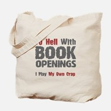 Chess - To Hell With Book Openings Tote Bag
