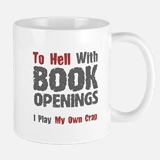 Chess - To Hell With Book Openings Mug