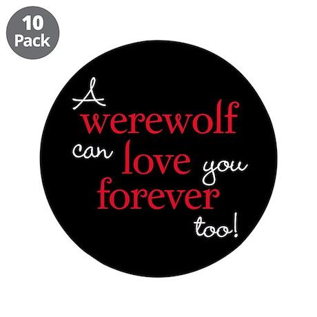 """Werewolf Love Twilight 3.5"""" Button (10 pack)"""