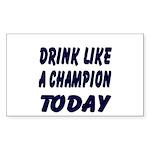 Drink Like a Champion Rectangle Sticker 10 pk)