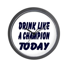 Drink Like a Champion Wall Clock