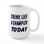Drink Like a Champion Large Mug