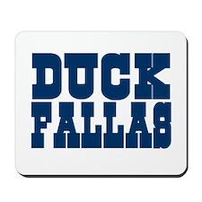 Duck Fallas Mousepad