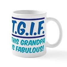 THIS GRANDPA IS FABULOUS! Mug