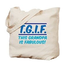 THIS GRANDPA IS FABULOUS! Tote Bag