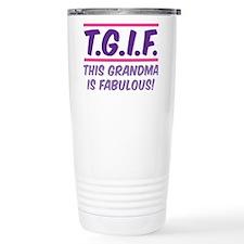 THIS GRANDMA IS FABULOUS! Travel Mug