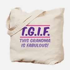 THIS GRANDMA IS FABULOUS! Tote Bag