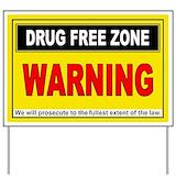Drug warning sign for yards Yard Signs