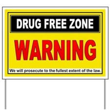 DRUG FREE ZONE Yard Sign