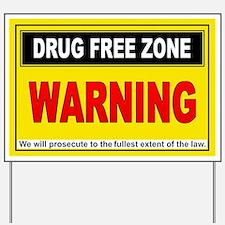 DRUG FREE ZONE Yard Sign