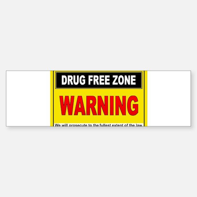 DRUG FREE ZONE Bumper Bumper Bumper Sticker