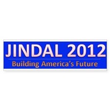 Jindal in 2012 Bumper Bumper Sticker