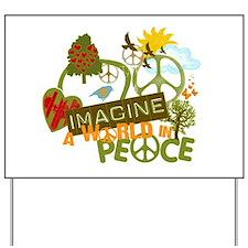 Imagine Peace Yard Sign