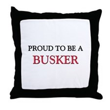Proud to be a Busker Throw Pillow