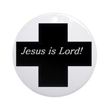 Jesus is Lord! (Black Cross w Ornament (Round)