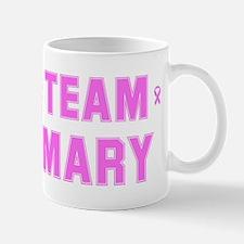 Team MARY Mug