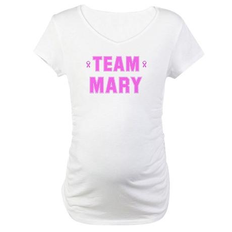 Team MARY Maternity T-Shirt