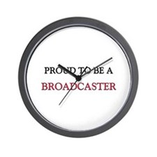 Proud to be a Broadcaster Wall Clock