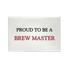 Proud to be a Brew Master Rectangle Magnet