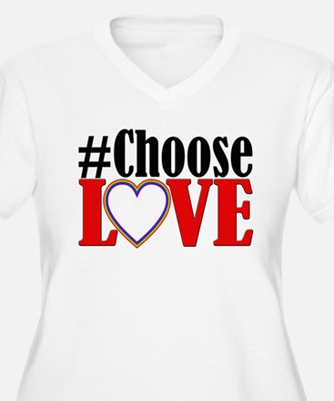 Choose Love Heart Plus Size T-Shirt