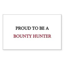Proud to be a Bounty Hunter Rectangle Decal