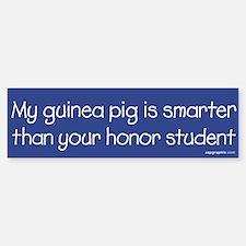 Guinea Pig/Honor Student Bumper Bumper Bumper Sticker