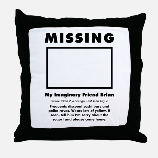 'Missing Imaginary Friend' Throw Pillow