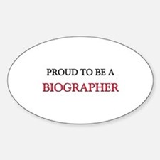 Proud to be a Biographer Oval Decal