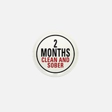 2 Months Clean & Sober Mini Button