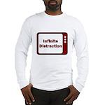 Infinite Distraction Long Sleeve T-Shirt