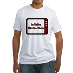 Infinite Distraction Fitted T-Shirt