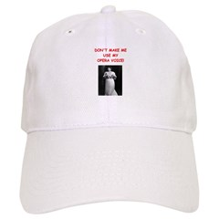 mom opera voice Baseball Cap