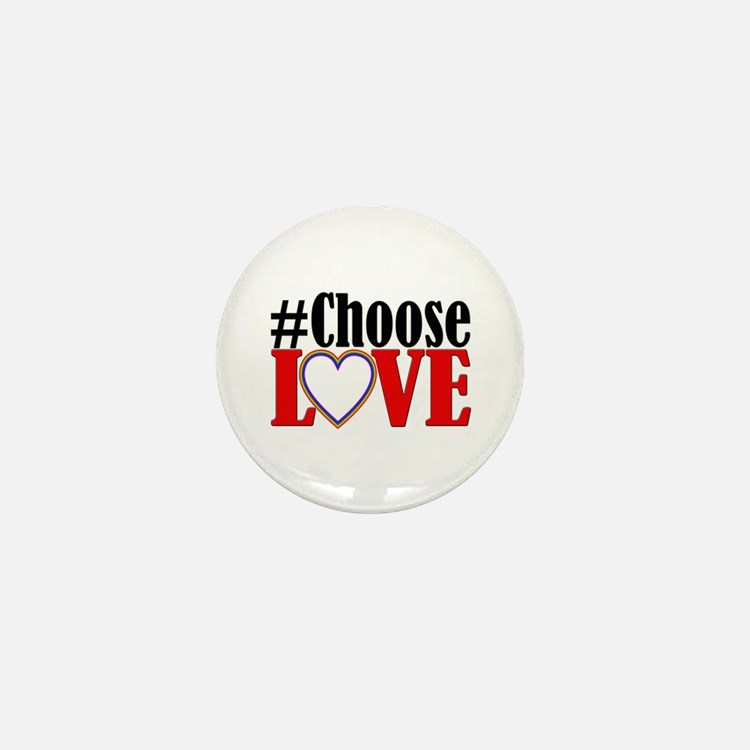 Choose Love Heart Mini Button