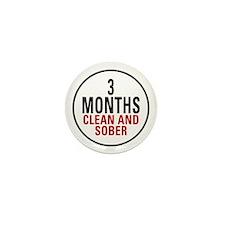 3 Months Clean & Sober Mini Button