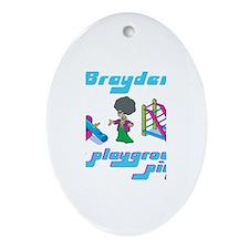 Brayden - Playground Pimp Oval Ornament