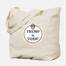 Trump is toxic Tote Bag
