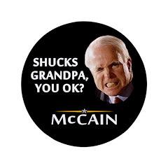 "Grandpa, You Okay? McCain 3.5"" Button"