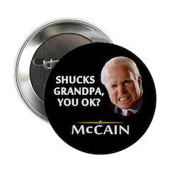 """Grandpa, You Okay? McCain 2.25"""" Button (10 pa"""