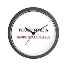 Proud to be a Basketball Player Wall Clock