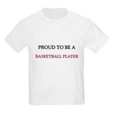 Proud to be a Basketball Player T-Shirt
