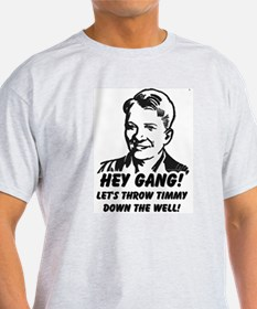 Throw Timmy Down the Well T-Shirt