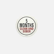 5 Months Clean & Sober Mini Button