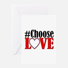 Choose Love Heart Greeting Cards