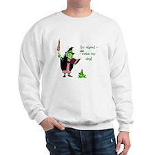 Make My Day Sweatshirt